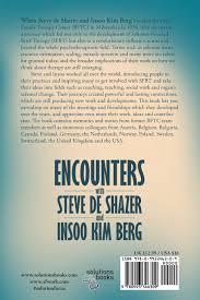 encounters with steve de shazer and insoo kim berg inside stories