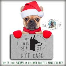 gift card fundraiser peace for pits upcoming events pet your shirt gift card