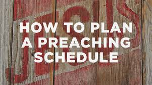 how to plan a preaching schedule the resurgence