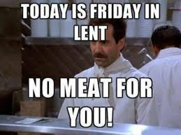 Lent Meme - 5 little known facts about lent you need to learn this ash