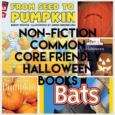 Halloween Friendship Poems Non Fiction Common Core Friendly Halloween Books California