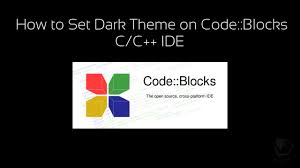 how to set and config dark theme to codeblocks c c ide youtube