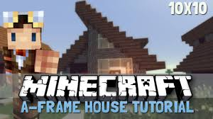 minecraft 10x10 a frame house tutorial youtube