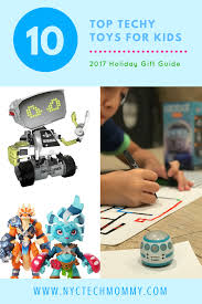 10 top techy toys for kids 2017 holiday gift guide nyctechmommy