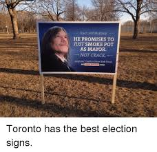 Rob Ford Meme - elect jeff mcelroy he promises to just smoke pot as mayor not crack