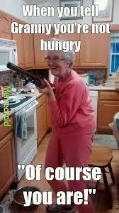 Meme Grandma French - i m going to get fat grandma meme by ahut23 memedroid