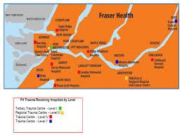 Health Map Fraser Health Fraser Health Regional Trauma Program Receives