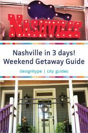 Home Design Store Nashville Weekend Getaway Nashville Guide Music Art Food And Shopping