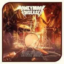 honeymoon photo album cd review honeymoon disease partly human mostly beast markus