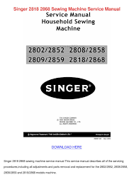singer 2818 2868 sewing machine service manua by julieta annala