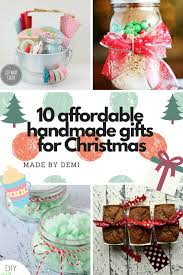 gifts for christmas 10 affordable handmade gifts for christmas made by demi