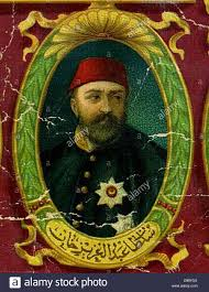 Sultans Of Ottoman Empire Abdul Aziz I 1861 1876 Sultan Of The Ottoman Empire Turkey