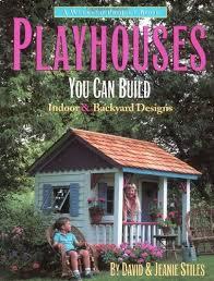 Cottage Backyard Ideas 173 Best Playhouse Images On Pinterest Playhouse Interior 10x14
