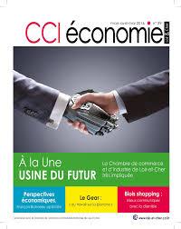chambre du commerce blois calaméo cci économie n 39 mars avril mai 2016