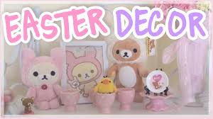 Kawaii Room Decor by Easter Room Tour Kawaii Easter Decor Youtube