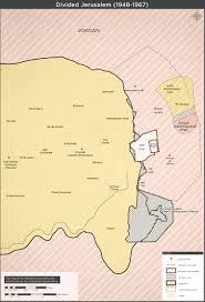 Israel Map 1948 Divided Jerusalem 1948 1967
