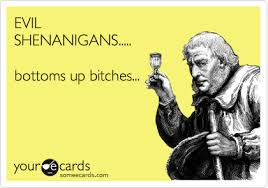 evil shenanigans bottoms up bitches drinks happy hour ecard