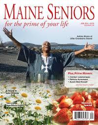 june 2016 maine seniors magazine by maine green advantage magazine june 2016 maine seniors magazine by maine green advantage magazine issuu