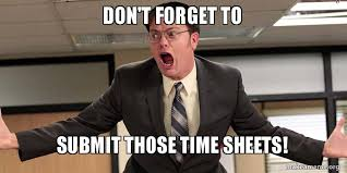 Submit Meme - don t forget to submit those time sheets make a meme