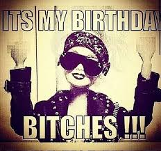 Birthday Bitch Meme - it s my birthday bitches barbie quotes and memes pinterest