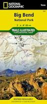 Big Bend National Park Map Big Bend National Park National Geographic Trails Illustrated Map