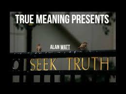Seeking Meaning Seeking Alan Watt