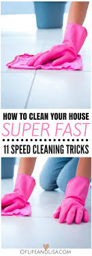 how to clean house fast extraordinary 30 how to clean your house fast decorating design of