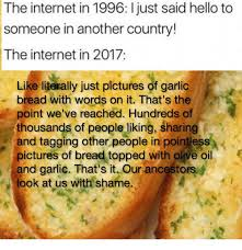 Garlic Bread Meme - 25 best memes about picture of garlic bread picture of