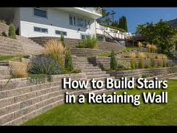 Retaining Wall Stairs Design How To Build Stairs In A Retaining Wall