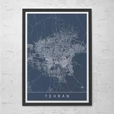 Tehran Map Tehran Map Print Modern City Print Art Customizable City