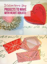 heart doilies 3 valentines day projects to make with heart doilies happily