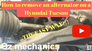 how to remove alternator on hyundai tucson easy way youtube
