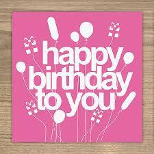 happy birthday to you happy birthday to you card greetings happy