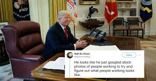 Shut Down Meme - trump working during government shutdown is the internet s newest meme