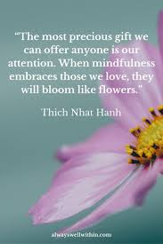 Flower Love Quotes by A Bundle Of Joy And Peace 21 Inspiring Quotations From Thich Nhat