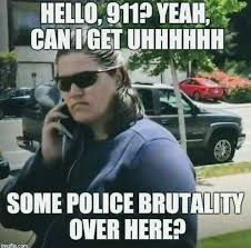 Quit Playing Meme - these white woman calling 911 on black people memes are hilarious af