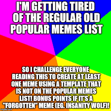All Memes List - blank colored background latest memes imgflip