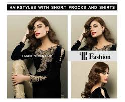 eid party hairstyles with frocks and shirts 2017 fashioneven
