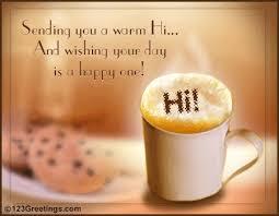 a warm hi free hi ecards greeting cards 123 greetings