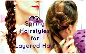 Cute Hairstyles For Long Hair With Layers by 2 Cute Hairstyles For Spring Easy Hairstyles For Layered Hair