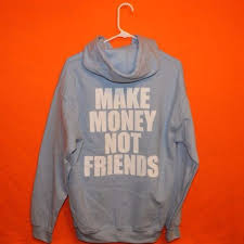 this make money not friends sweater on the hunt