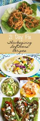 21 day fix thanksgiving leftovers recipes carrie