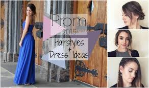 3 quick prom hairstyles dress ideas youtube