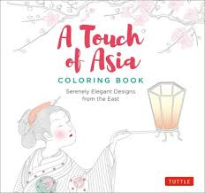 a touch of asia coloring book book by tuttle publishing