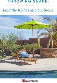 Overstock Patio Umbrella Throwing Shade Find The Right Patio Umbrella Overstock