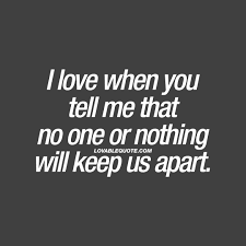 Quotes To Tell Him You Love Him by Romantic And Intimate Love Quotes For Him And For Her