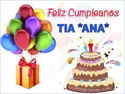 imagenes que digan feliz cumpleaños tia ana feliz cumpleaños tia ana imágenes de cumpleaños estarjetas com