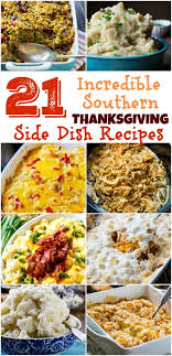 21 of the best southern thanksgiving side dish recipes