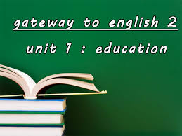 gateway 2 unit 1 education my teacher nabil