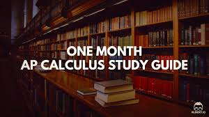 one month ap calculus study guide albert io